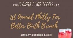 1st Annual Philly For Better Birth Brunch ,Philadelphia