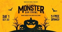 6th Annual Monster Bar Crawl in Miami - DAY ONE (Saturday, October 30th) ,Miami