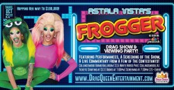 Astala Vista's Frogger Viewing Party & Drag Show! ,Collingswood