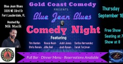 Blue Jean Blues Comedy Show ,Fort Lauderdale