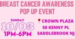 BREAST CANCER AWARENESS POP UP EVENT ,Saddle Brook