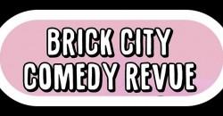 Brick City Comedy Revue ,Newark