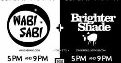 Brighter Shade w/ WabiSabi 5PM , Atlanta