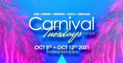 """CARNIVAL TUESDAYS """"Miami Carnival 1st Pump"""" ,Miami"""