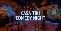 Casa Tiki Comedy Night ,Miami