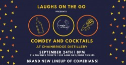 Comedy & Cocktails at ChainBridge Distillery presented by Laughs on the Go ,Oakland Park