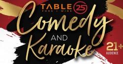 Comedy & Karaoke Night at Table25 Fork + Wine ,Douglasville