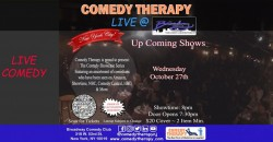 Comedy Therapy Live @ Broadway Comedy Club - Oct 27th ,New York