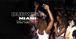Dubwise Miami ,Miami