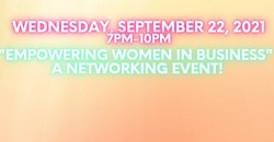 """""""Empowering Women In Business"""" A Networking Event ,Brooklyn"""