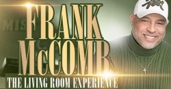 """Frank McComb """"The Living Room Experience"""" @ Miss Ceily's Blues ,Washington Township"""