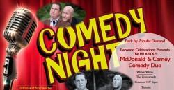 Garwood Celebrations Comedy Show- McDonald & Carney ,Garwood