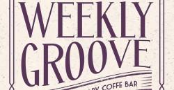 "Groovin Bean "" Weekly Groove"" ,Miami"
