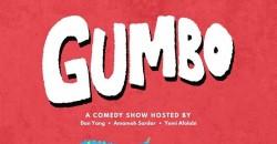 Gumbo Comedy Show ,Brooklyn