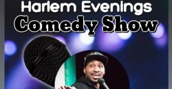 Harlem Evenings Comedy Show ,New York