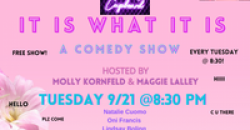 IT IS WHAT IT IS: A COMEDY SHOW ,Brooklyn