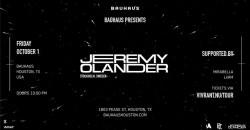 JEREMY OLANDER @ Bauhaus ,Houston