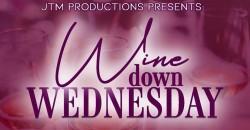 JTM Productions Presents: Wine Down Wednesday ,Philadelphia