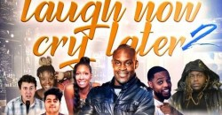 Laugh Now Cry Later Comedy Show: Part 2 ,Newark