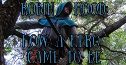 MCC PRESENTS: The Robin Hood: How a Hero Came to Be! ,Miramar