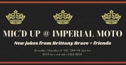 Mic' d Up   New Joke Night @ Imperial Moto (bi-weekly!) ,Miami