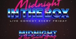 MIDNIGHT IN THE BOX Live Comedy ,Houston
