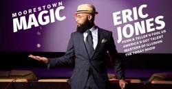 Moorestown Magic with the Unbelievable Eric Jones ,Moorestown