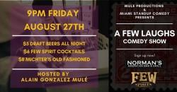 Normans Tavern - A Few Laughs Comedy Show ,Miami Beach