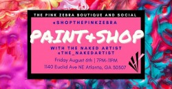 Paint & Shop with The Naked Artist ,Atlanta