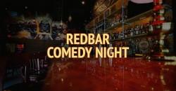 Redbar Comedy Night (Monday) ,Miami