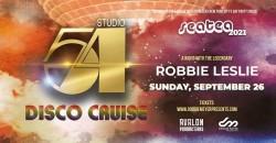 Sea Tea presents: Studio 54 Disco Cruise with the Legendary Robbie Leslie ,New York
