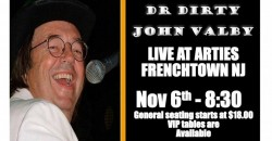 """SINGING COMEDIAN """" DR DIRTY """" JOHN VALBY - LIVE AT ARTIES ,Frenchtown"""