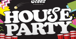 Steez Presents: House Party ,Albany