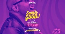 SUM'N GOOD  9.25.21 featuring Mr. Collipark ,Atlanta