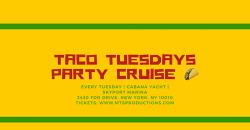 Taco Tuesday boat Cruise ,New York