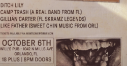 The Callous Daoboys and Ditch Lily with Like Father, Camp Trash, and Gillian Carter , Orlando