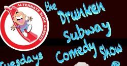The Drunken Subway Comedy Show ,New York