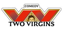 Two Virgins Comedy Show! ,New York