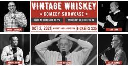 Vintage Whiskey Comedy Showcase ,Houston