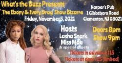 "What's the Buzz Presents ""The Ebony & Ivory Drag Show Bizarre"" ,Clementon"