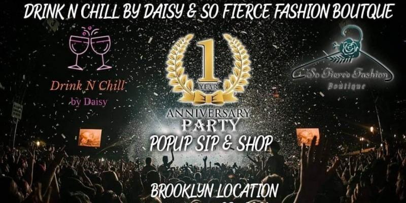1 Year Anniversary Pop Up Sip & Shop ,Brooklyn