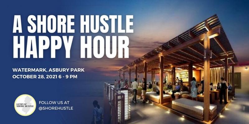 A Shore Hustle Happy Hour ,Asbury Park