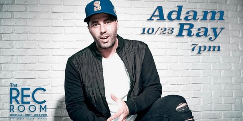 Adam Ray (Special Event) ,Huntington Beach