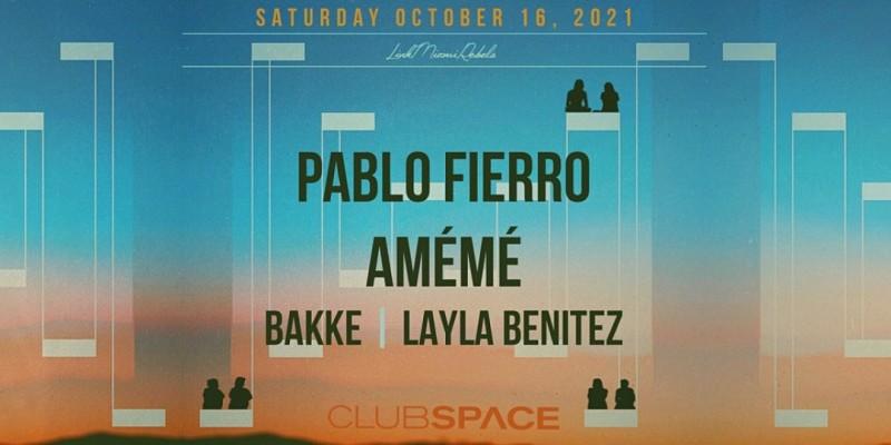 Amémé & Pablo Fierro @ Club Space Miami ,Miami