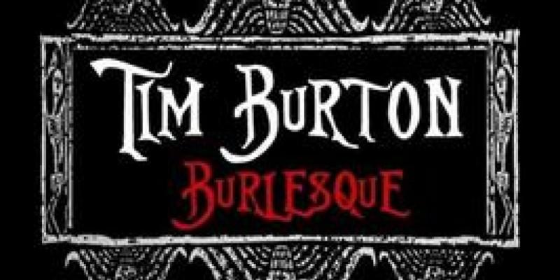 Aphrodisi-Acts Presents Tim Burton Burlesque ,Houston