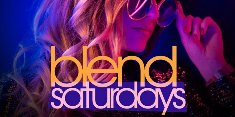 Blend Saturdays ,Queens