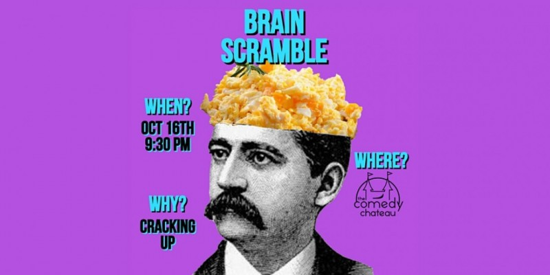 Brain Scramble at the Comedy Chateau ,Los Angeles