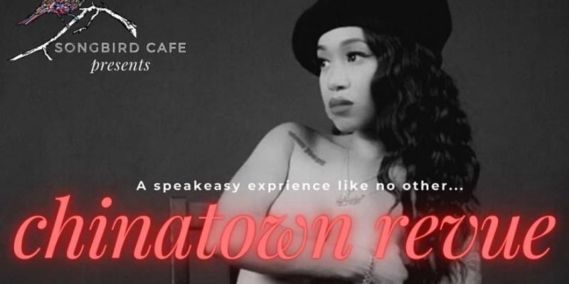 CHINATOWN REVUE - A Secret Show in Chinatown ,Los Angeles