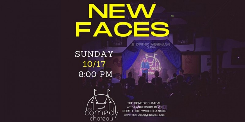 Comedy Chateau presents: New Faces (10/17) ,Los Angeles