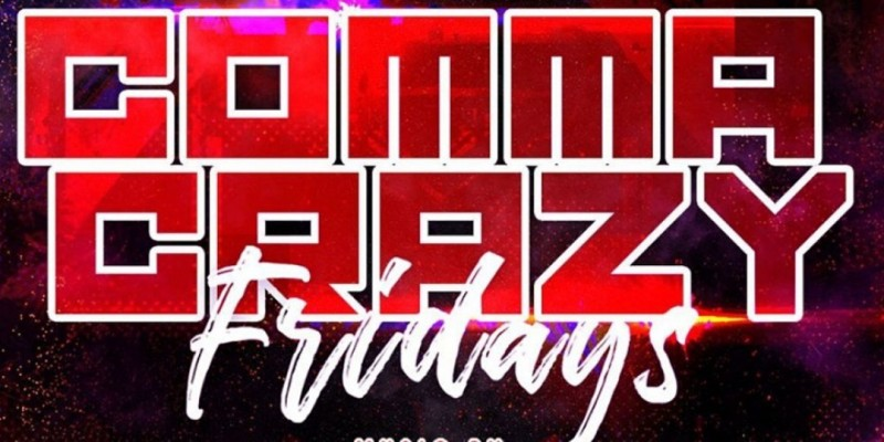 Comma Crazy Fridays! ,Plainfield